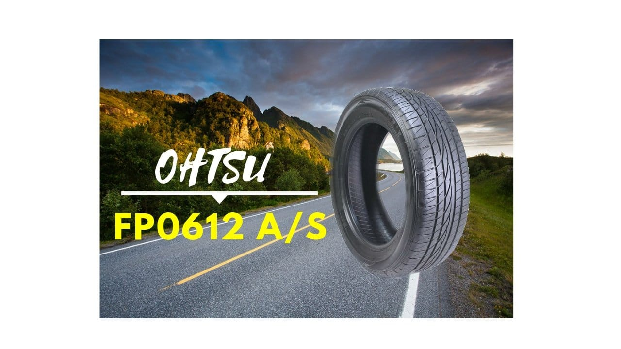 Ohtsu FP0612 A/S Tire Review
