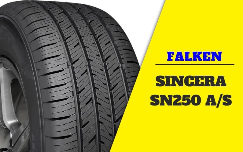 Falken Sincera SN250 A/S Tire Review