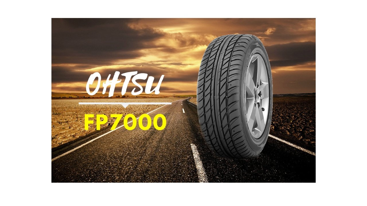 OHTSU FP7000 Tire Review