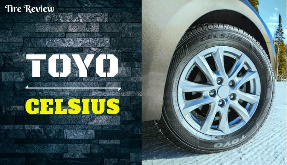 Toyo Celsius Review
