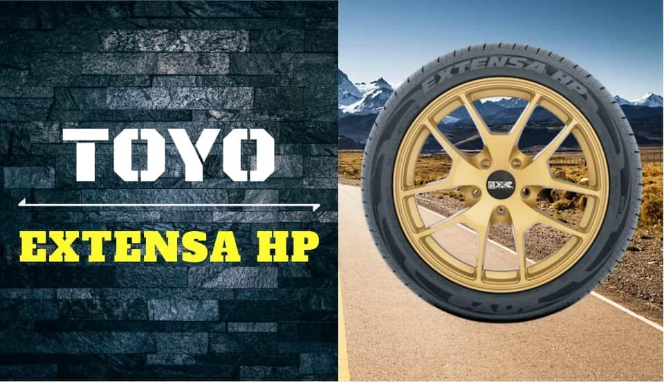 Toyo Extensa HP Review
