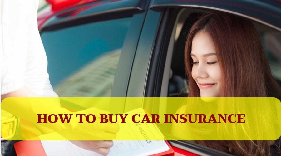 How to Buy Car Insurance 2019