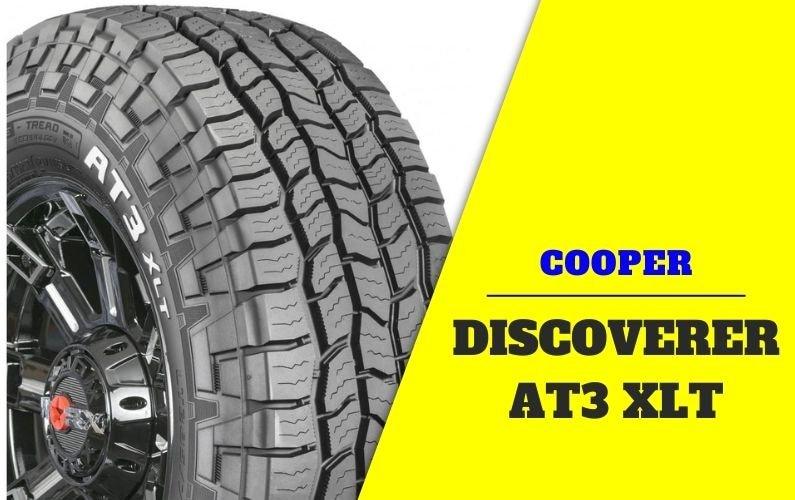 Cooper Discoverer AT3 XLT Review